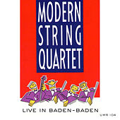 Live In Baden-Baden by Modern String Quartet
