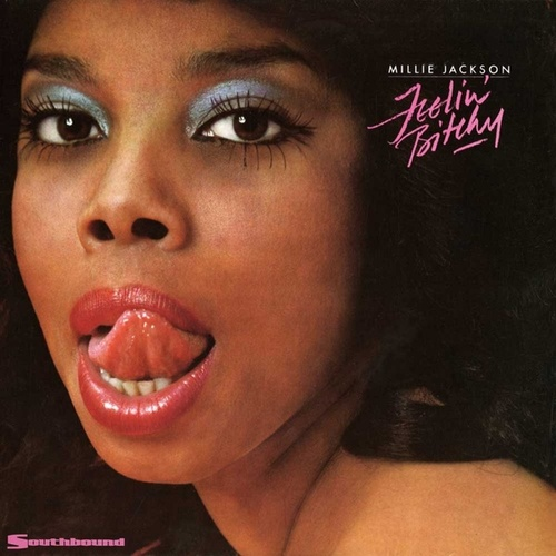 Play & Download Feelin' Bitchy by Millie Jackson | Napster