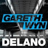 Play & Download Delano by Gareth Wyn   Napster