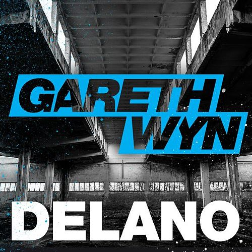 Play & Download Delano by Gareth Wyn | Napster