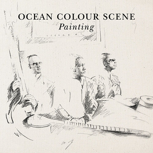 Play & Download Painting by Ocean Colour Scene | Napster