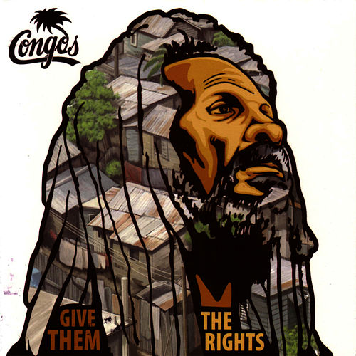 Play & Download Give Them The Rights by The Congos | Napster