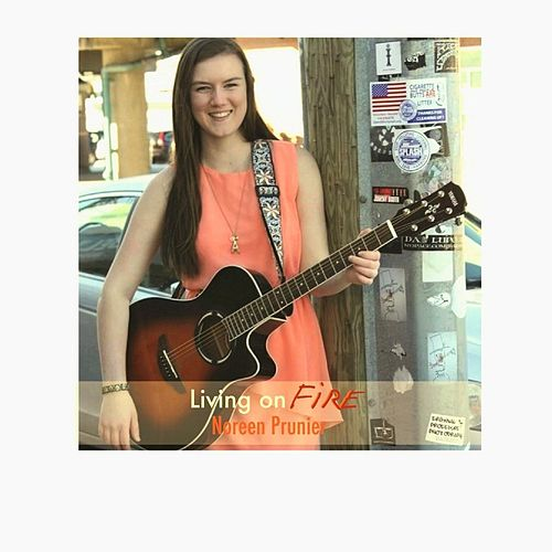 Play & Download Livin' On Fire by Noreen Prunier | Napster