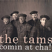 Play & Download Comin' At Cha by The Tams | Napster