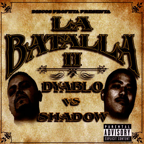 La Batalla II: Dyablo Vs. Shadow by Dyablo
