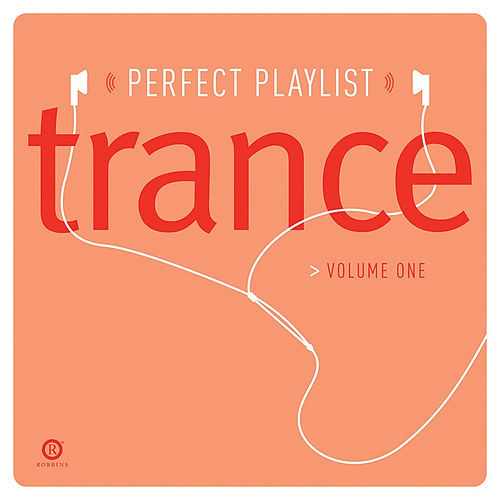 Play & Download Perfect Playlist Trance: Vol. 1 by Various Artists | Napster