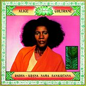 Play & Download Radha - Krsna Nama Sankirtana by Alice Coltrane | Napster