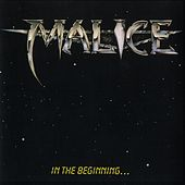 In the Beginning... by Malice (Metal)