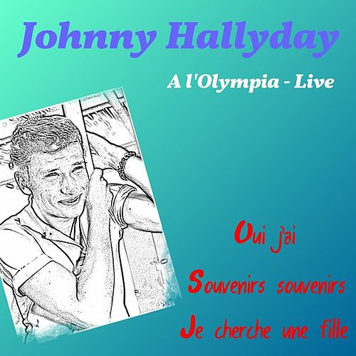 A l'Olympia (Live) by Johnny Hallyday