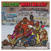Play & Download When I Was A Kid by Bill Cosby | Napster