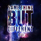 Same Thing But Different – Live Set by Neelix