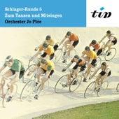Play & Download Schlager-Runde 5: Zum Tanzen und Mitsingen, 28 Spitzenschlager instrumental by Orchester Jo Plée | Napster