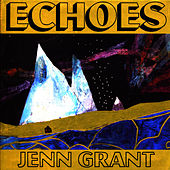 Play & Download Echoes by Jenn Grant | Napster