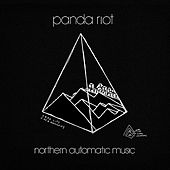 Play & Download Northern Automatic Music by Panda Riot | Napster
