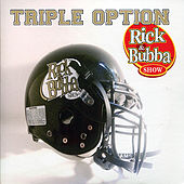 Play & Download Triple Option by Rick & Bubba | Napster