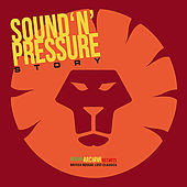 Play & Download Sound 'n' Pressure Story by Various Artists | Napster
