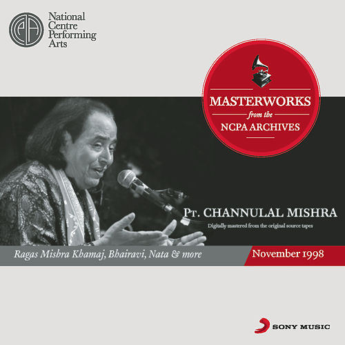 Play & Download From The NCPA Archives by Pt.Channulal Mishra | Napster