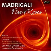 Madrigali: Fire & Roses von Con Anima Chamber Choir