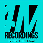 Play & Download Little Ghost by Fristik | Napster