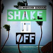 Play & Download Shake It Off by Secondhand Serenade | Napster