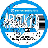 Monkey Maffia Music Club by Monkey Maffia