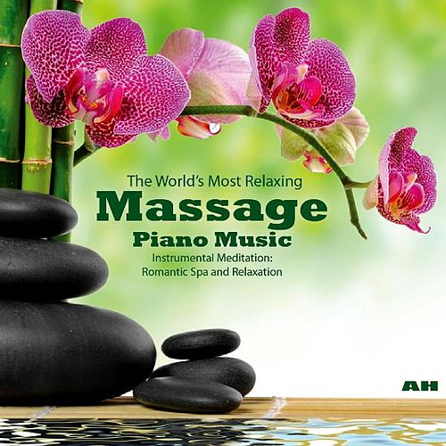 Play & Download The World's Most Relaxing Massage Piano Music: Instrumental Meditation, Romantic Spa and Relaxation by Piano Masters | Napster