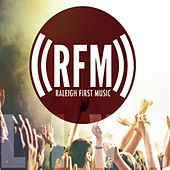 Play & Download RFM Live by Raleigh First Music | Napster