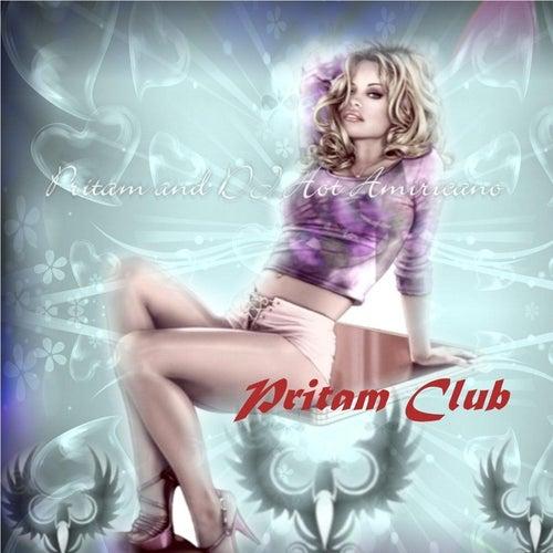 Pritam Club by Pritam