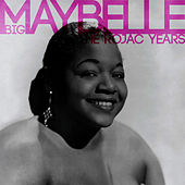 Play & Download The Rojac Years by Big Maybelle | Napster