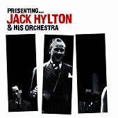 Play & Download Presenting… Jack Hylton by Jack Hylton | Napster