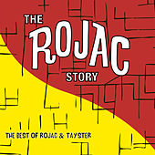 The Rojac Story: The Best of Rojac & Tay-Ster by Various Artists