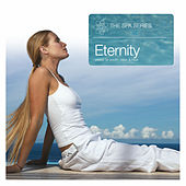 Play & Download The Spa Series… Eternity by Various Artists | Napster