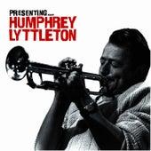 Presenting… Humphrey Lyttelton by Humphrey Lyttelton