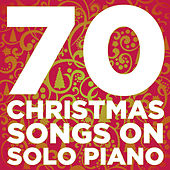70 Christmas Songs On Solo Piano by Various Artists