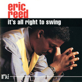 It's All Right To Swing by Eric Reed