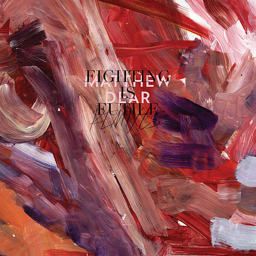 Fighting Is Futile Remixes von Matthew Dear