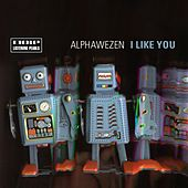 Play & Download I Like You by Alphawezen | Napster