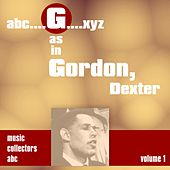 G as in GORDON, Dexter (Volume 1) by Various Artists