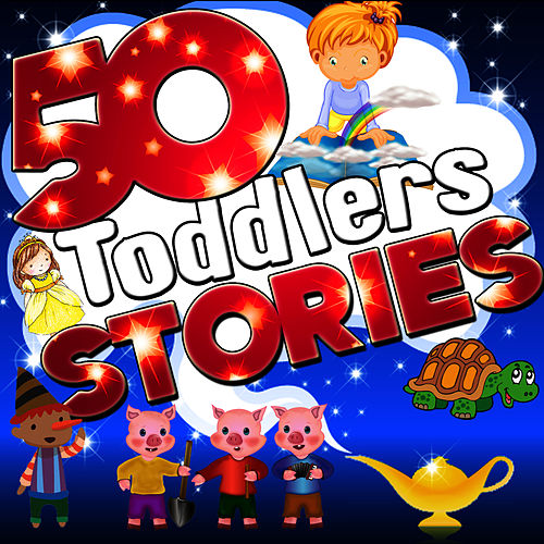 50 Toddlers Stories by Once Upon A Time