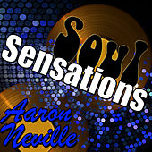 Play & Download Soul Sensations: Aaron Neville by Aaron Neville | Napster