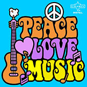 Play & Download Peace, Love, Music: 60's Experience Featuring the Yardbirds, Spencer Davis Group, Small Faces and More by Various Artists | Napster