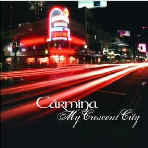 Play & Download My Crescent City by Carmina   Napster