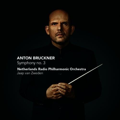 Bruckner: Symphony no. 3 by Jaap van Zweden