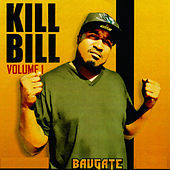 Play & Download Kill Bill, Vol. 1 by Bavgate | Napster