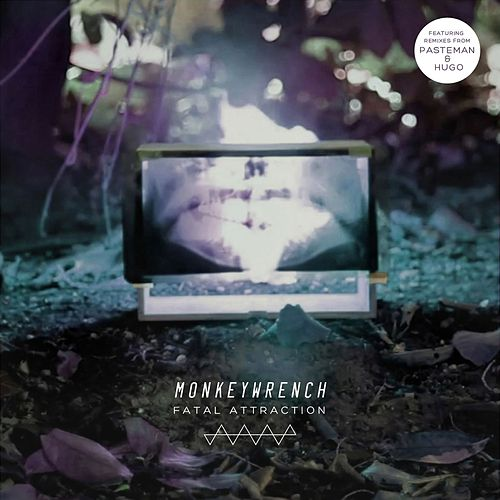 Play & Download Fatal Attraction by Monkeywrench | Napster
