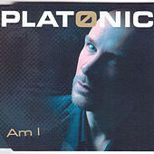 Play & Download Am I by Platonic | Napster