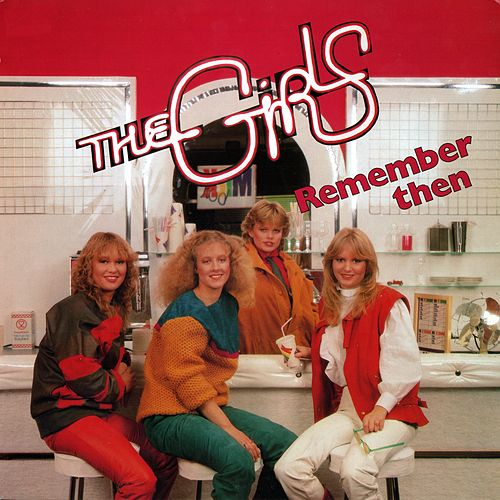 Play & Download Remember Then by The Girls | Napster