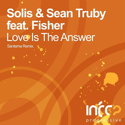 Love Is The Answer (feat. Fisher) by Solis
