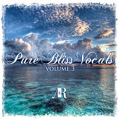 Pure Bliss Vocals Volume 3 - EP by Various Artists