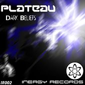 Play & Download Dark Beliefs by Plateau | Napster